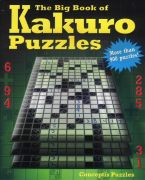 The Big book of kakuro puzzles